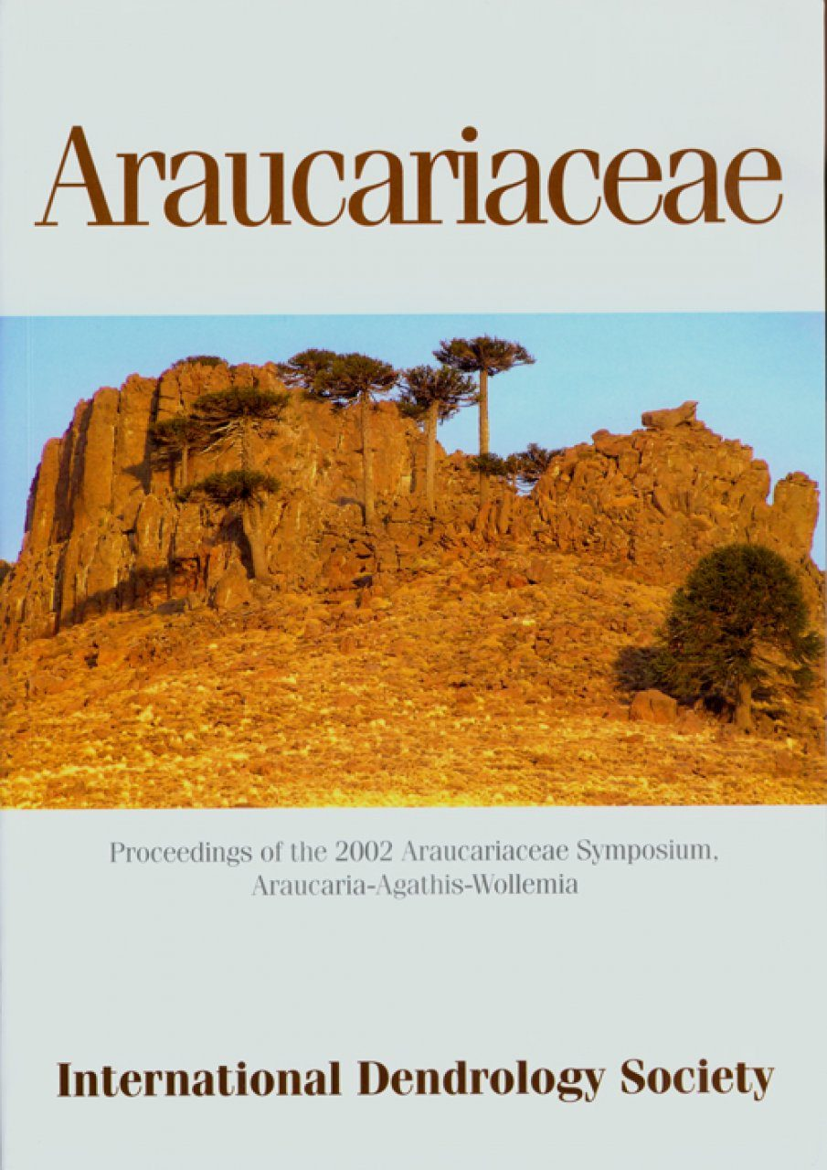 Araucariaceae: Proceedings of the 2002 Araucariaceae Symposium, Araucaria-Agathis-Wollemia