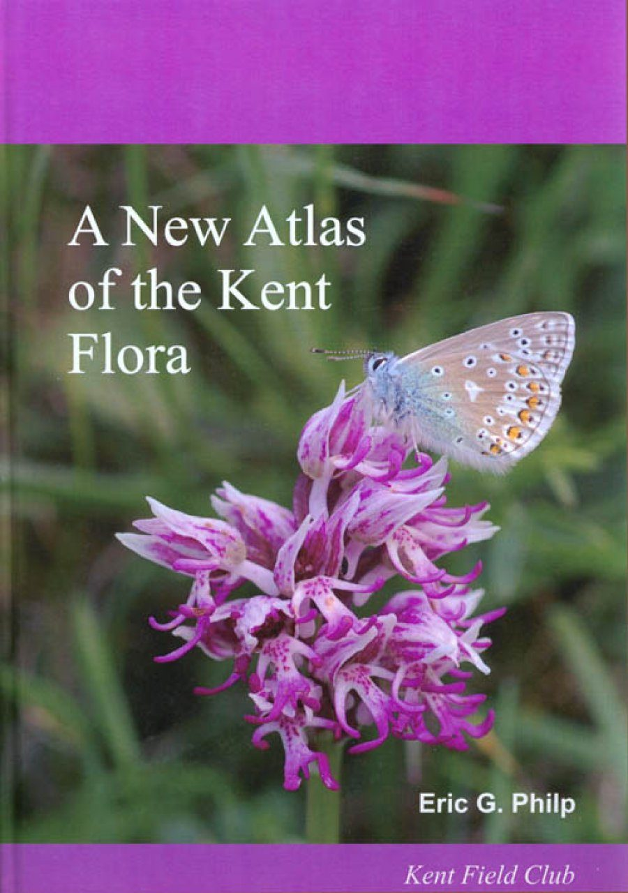 New Atlas of the Kent Flora