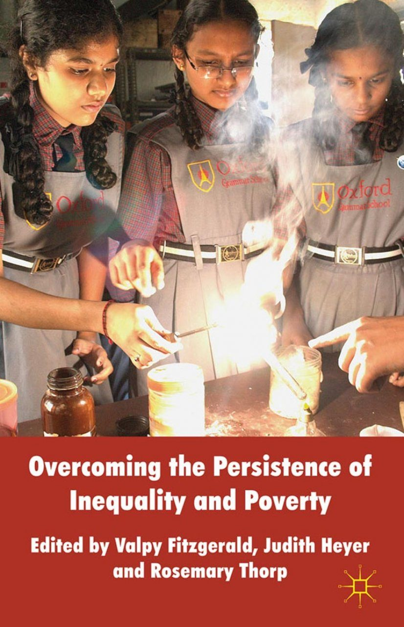 Overcoming the Persistence of Inequality and Poverty
