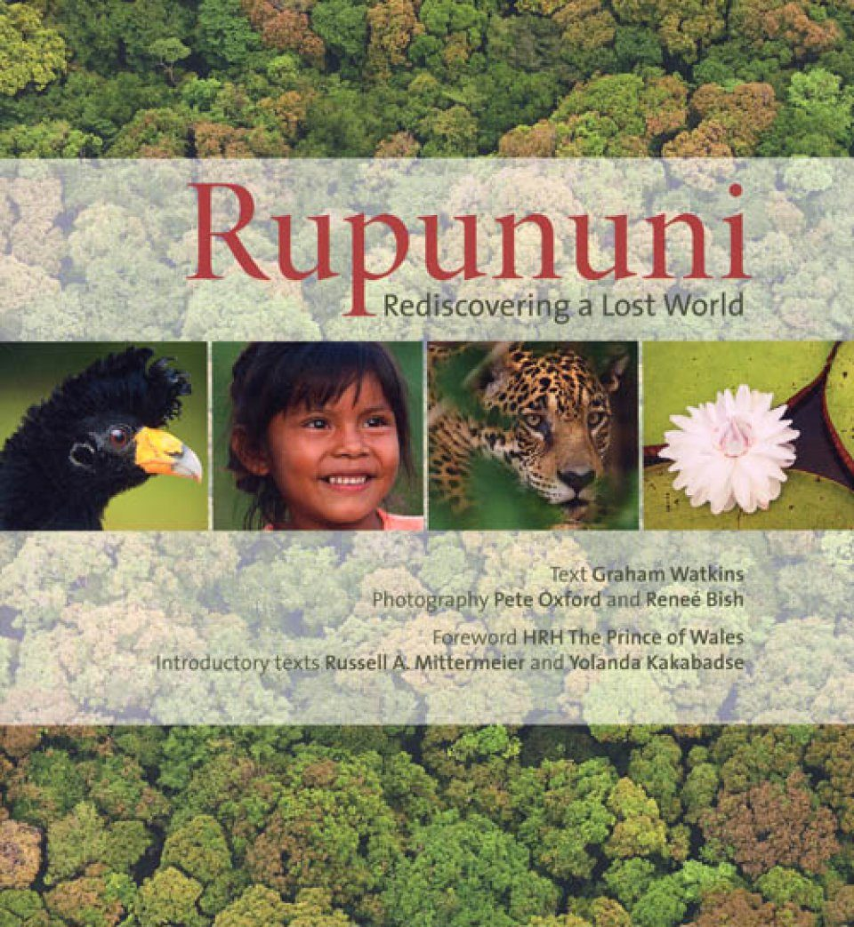Rupununi: Rediscovering a Lost World