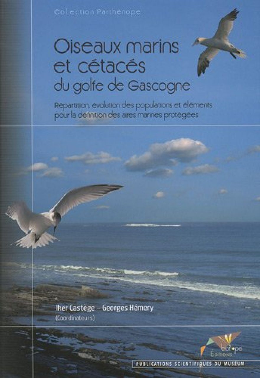 Oiseaux Marins et Cétacés du Golfe de Gascogne [Sea Birds and Cetaceans of the Bay of Biscay]