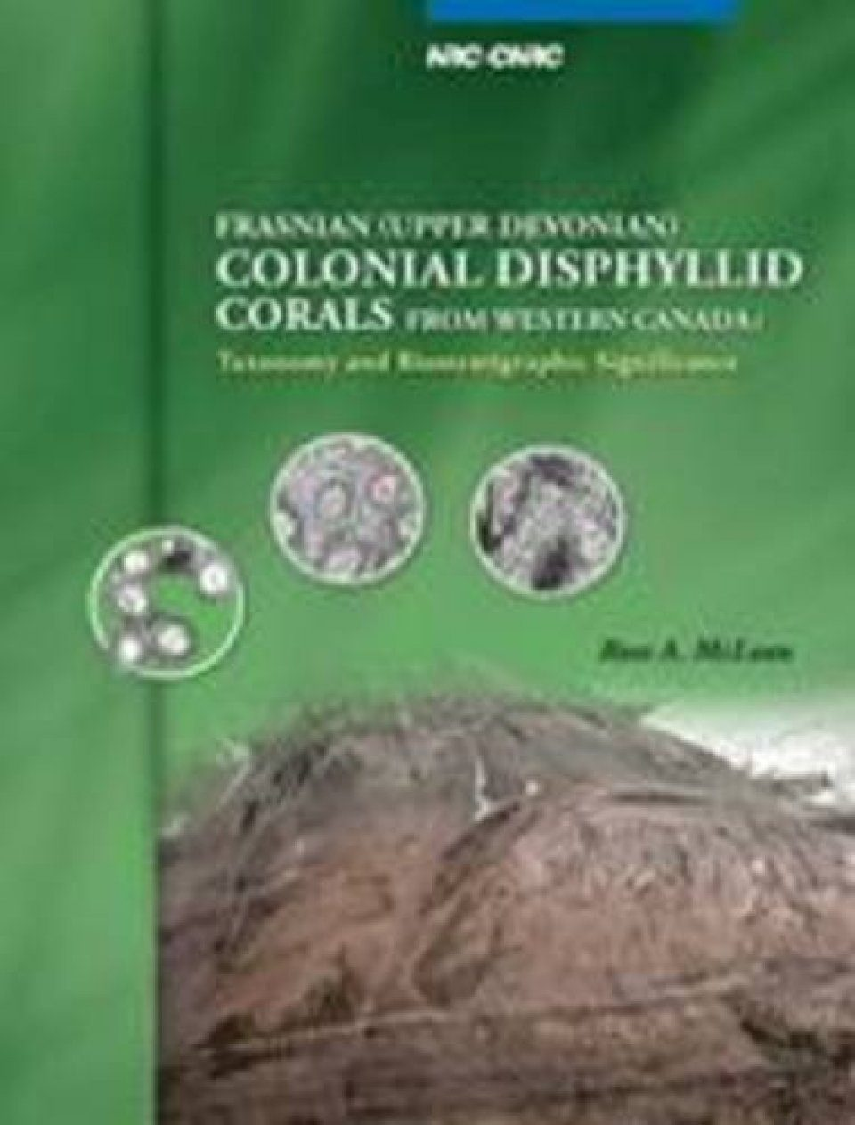 Frasnian (Upper Devonian) Colonial Disphyllid Corals from Western Canada