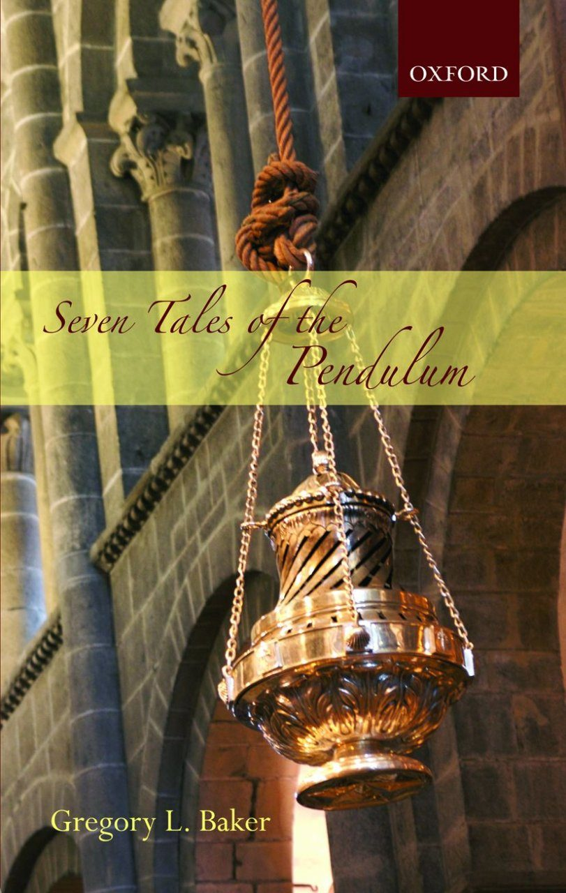 Seven Tales of the Pendulum