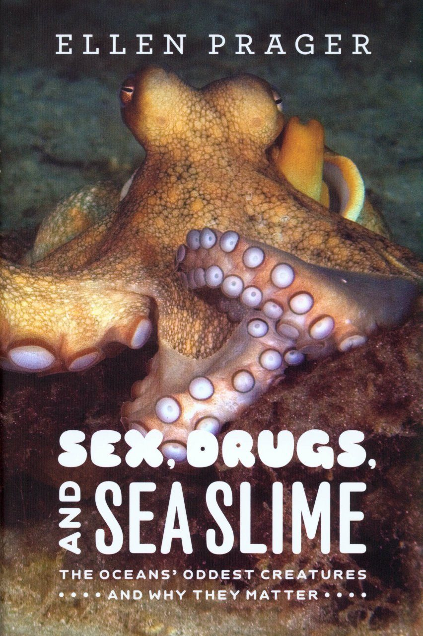 Sex, Drugs, and Sea Slime
