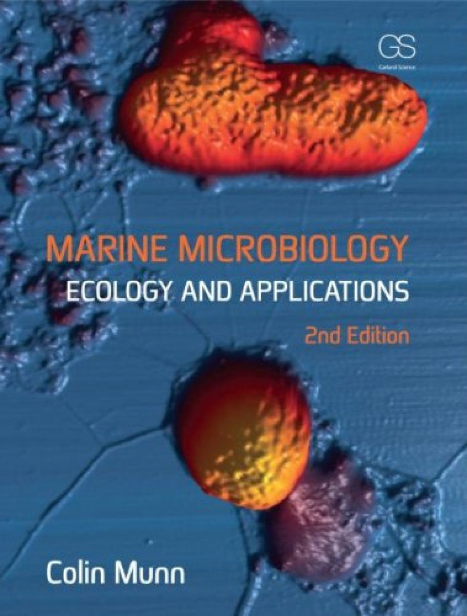 Marine Microbiology: Ecology and Applications