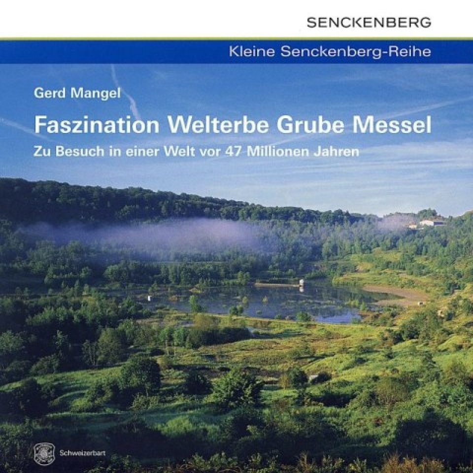 Faszination Welterbe Grube Messel