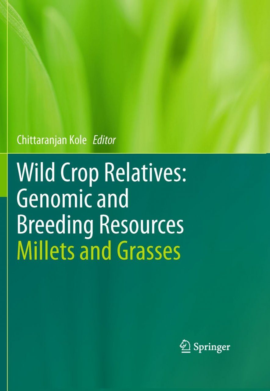 Wild Crop Relatives: Genomic and Breeding Resources: Millets and Grasses