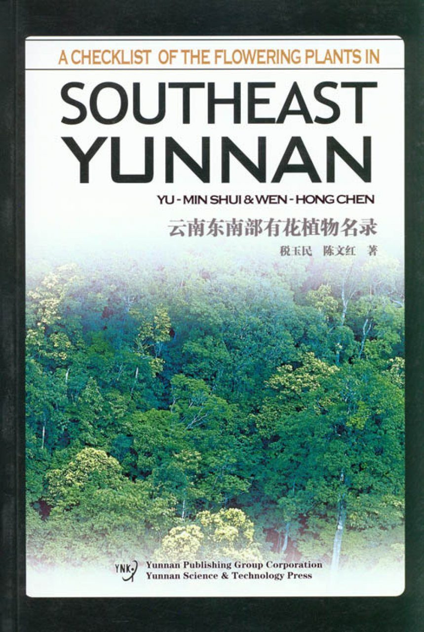 A Checklist of the Flowering Plants in Southeast Yunnan