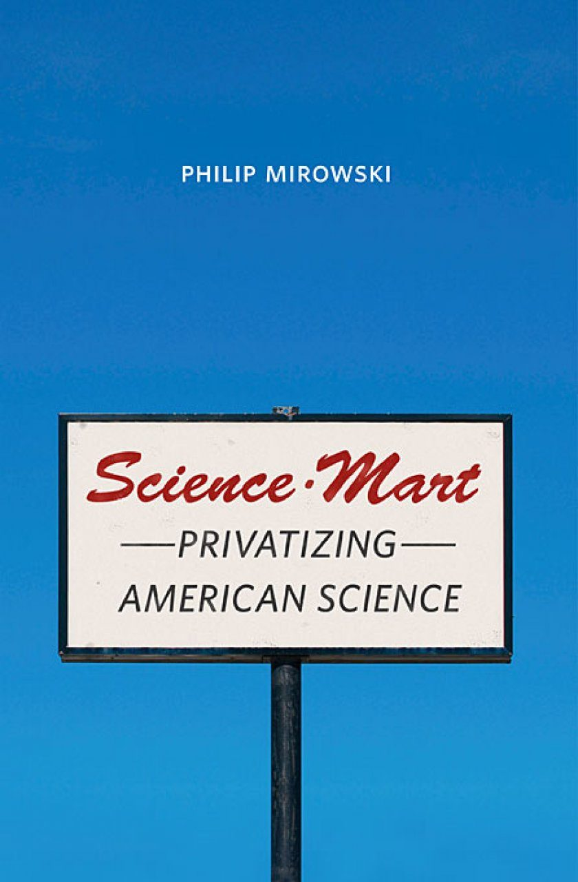 Science-Mart: Privatizing American Science