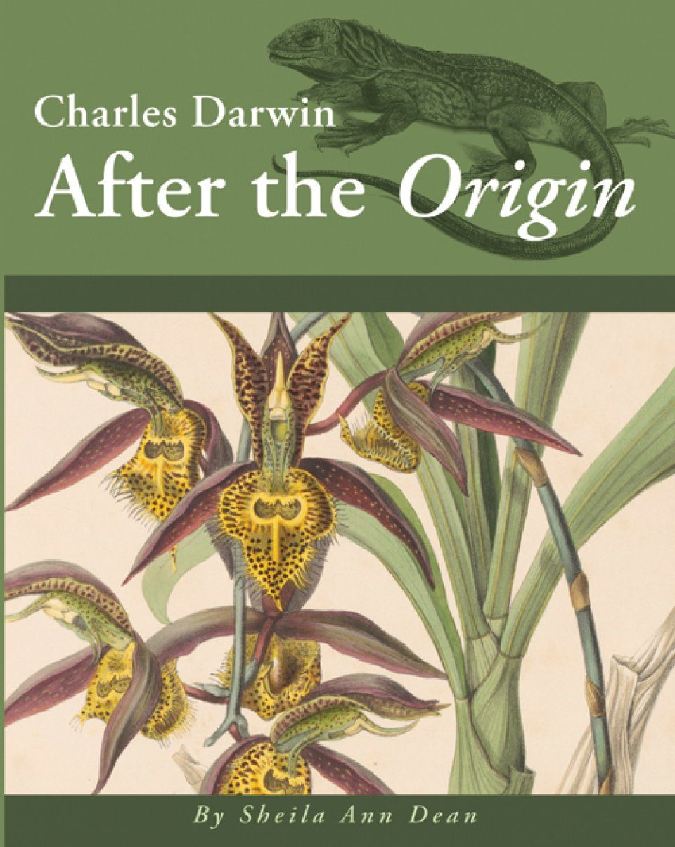 Charles Darwin: After the Origin
