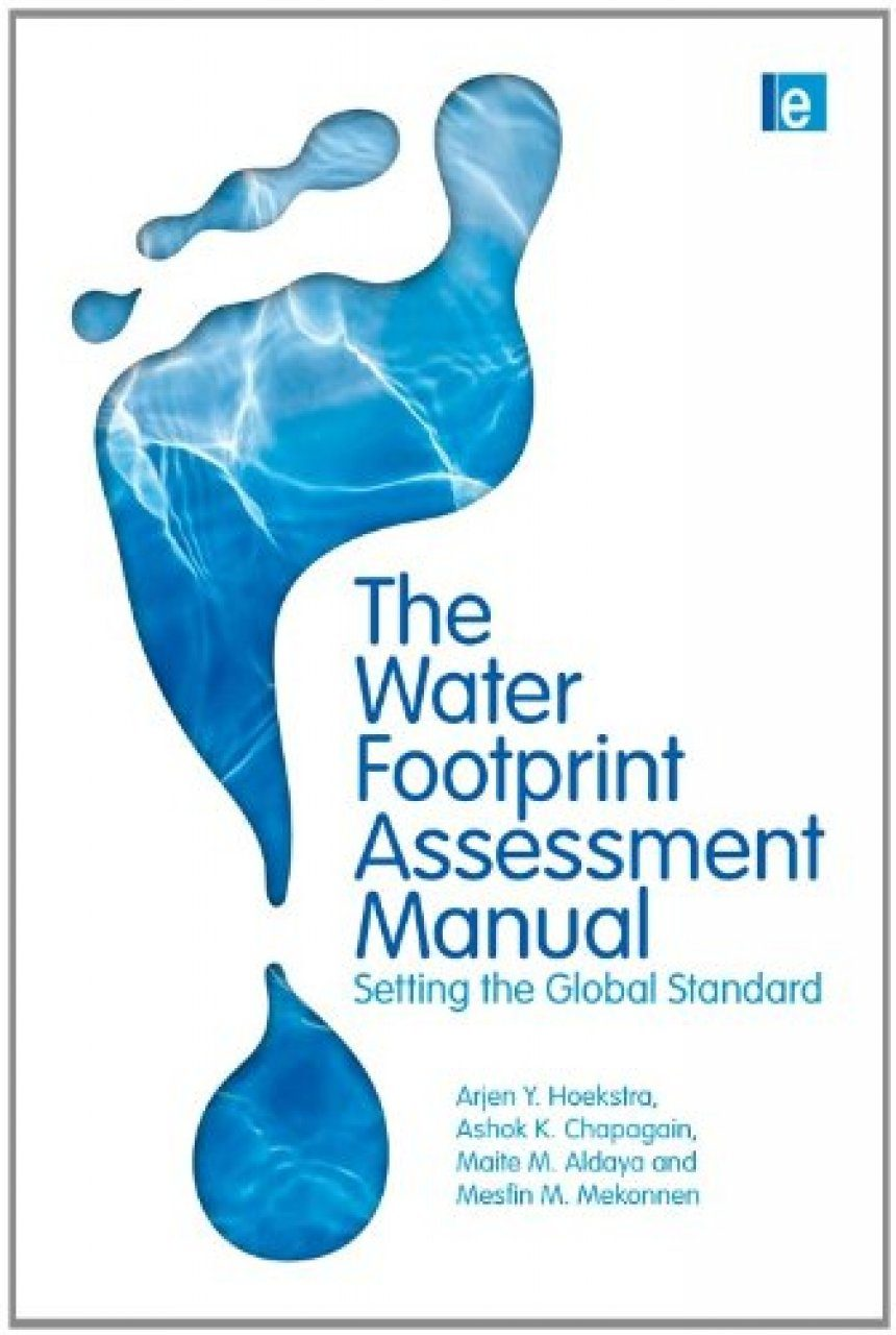 The Water Footprint Assessment Manual