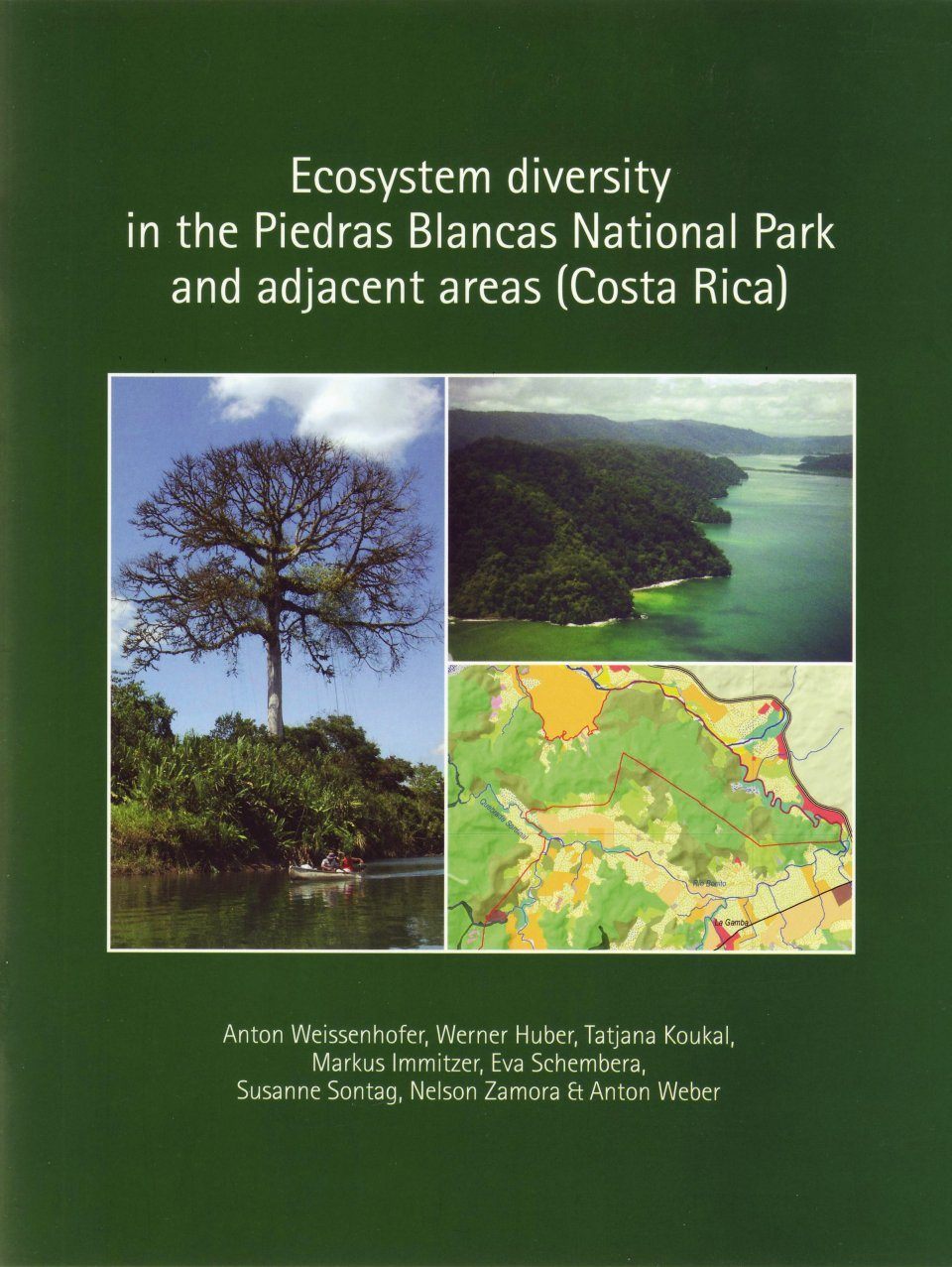 Ecosystem Diversity in the Piedras Blancas National Park and Adjacent Areas (Costa Rica)
