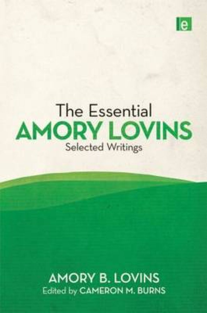 The Essential Amory Lovins