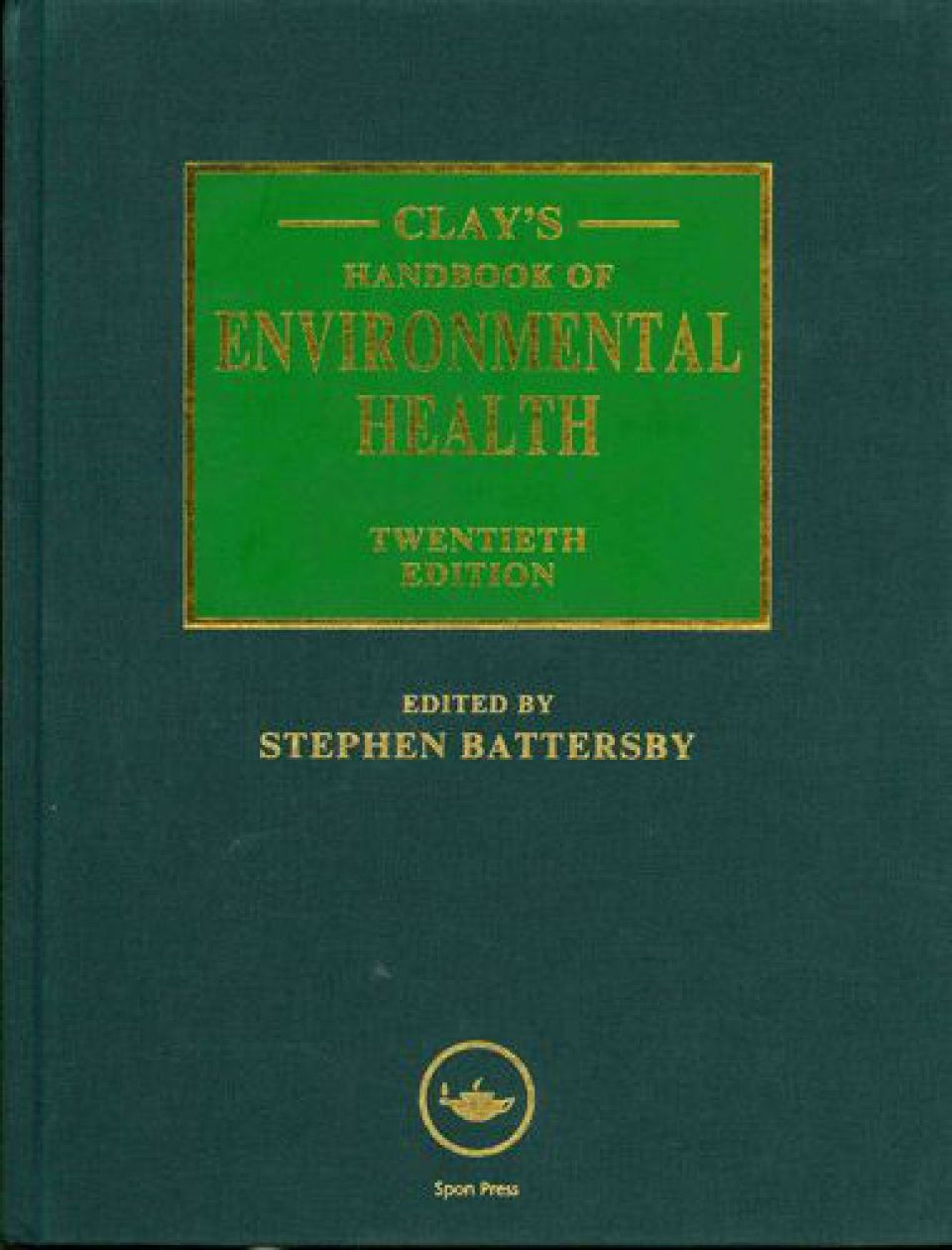 Clay's Handbook of Environmental Health