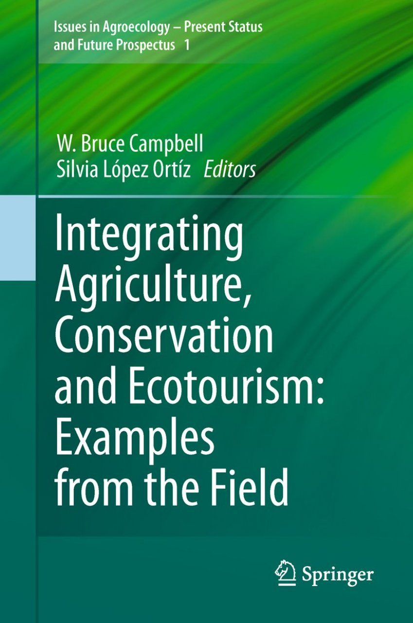 Integrating Agriculture, Conservation and Ecotourism: Societal Influences -