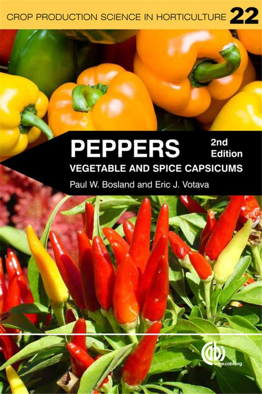 Peppers: Vegetable and Spice Capsicums