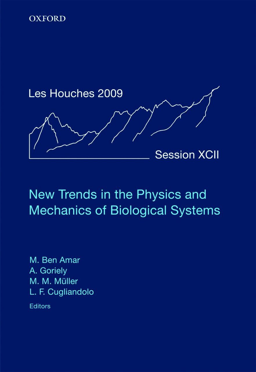 New Trends in the Physics and Mechanics of Biological Systems