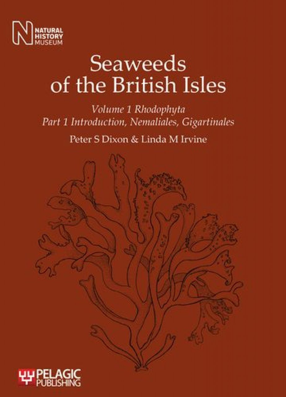 Seaweeds of the British Isles, Volume 1 Part 1