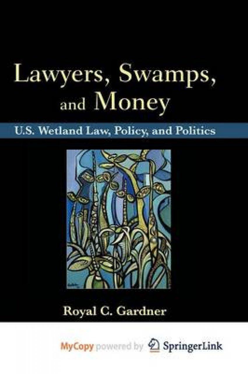 Lawyers, Swamps, and Money