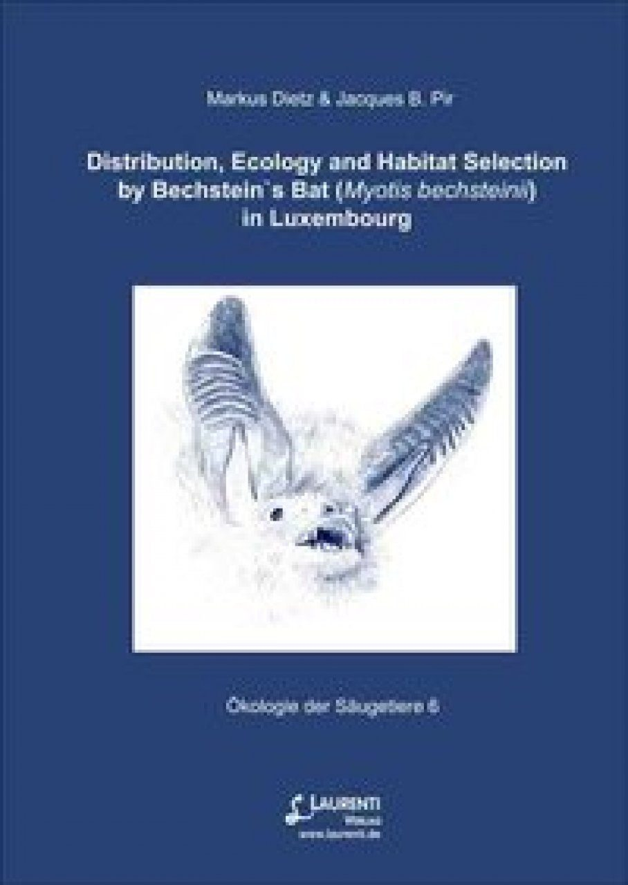 Distribution, Ecology and Habitat Selection by Bechstein's Bat (Myotis bechsteinii) in Luxembourg