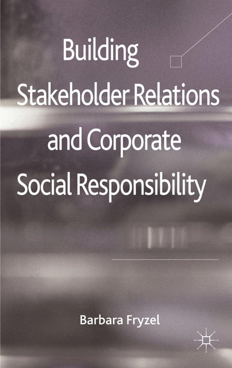 Building Stakeholder Relations and CSR