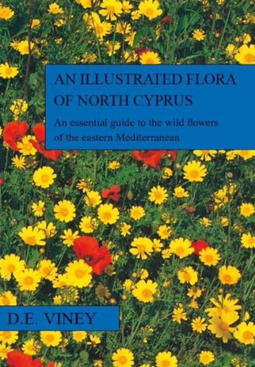 An Illustrated Flora of North Cyprus, Volume 1