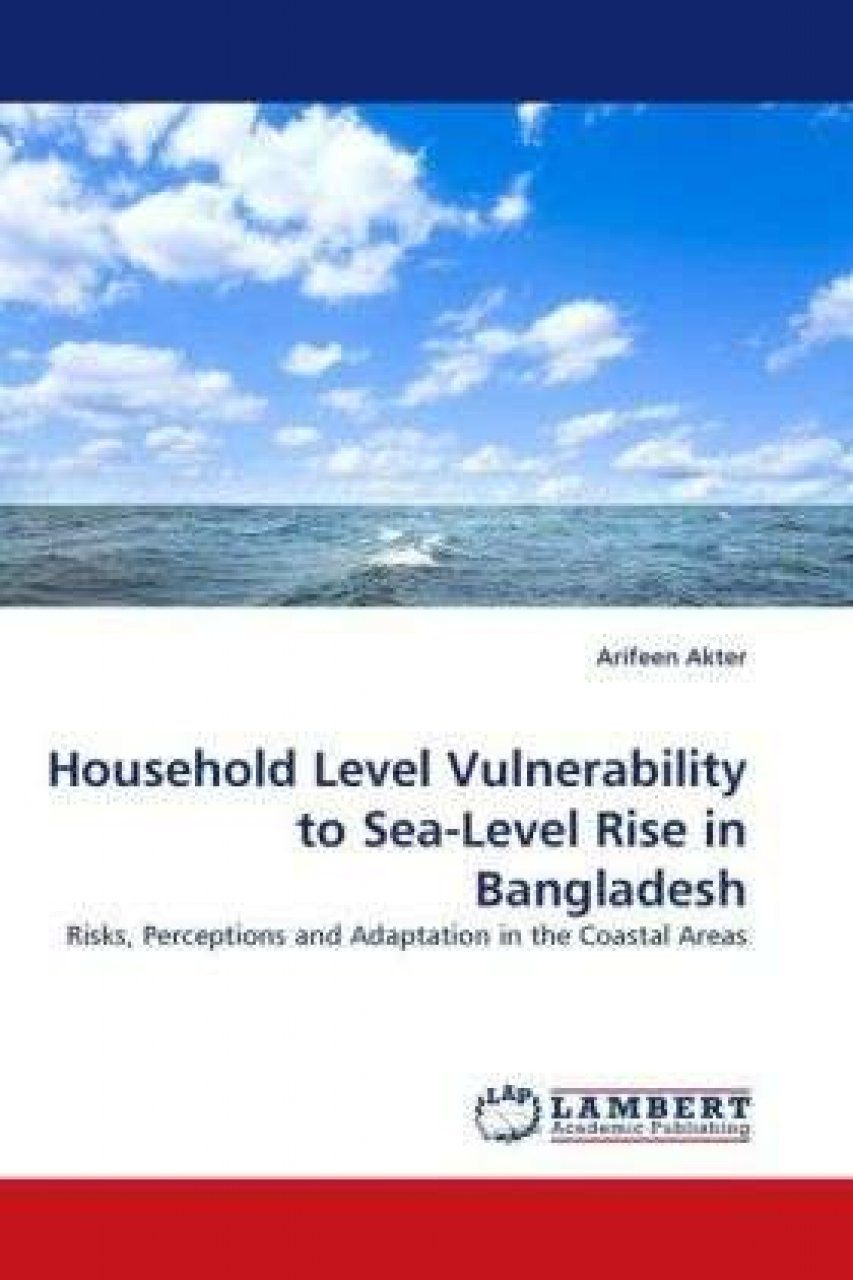 Household Level Vulnerability to Sea Level Rise in Bangladesh
