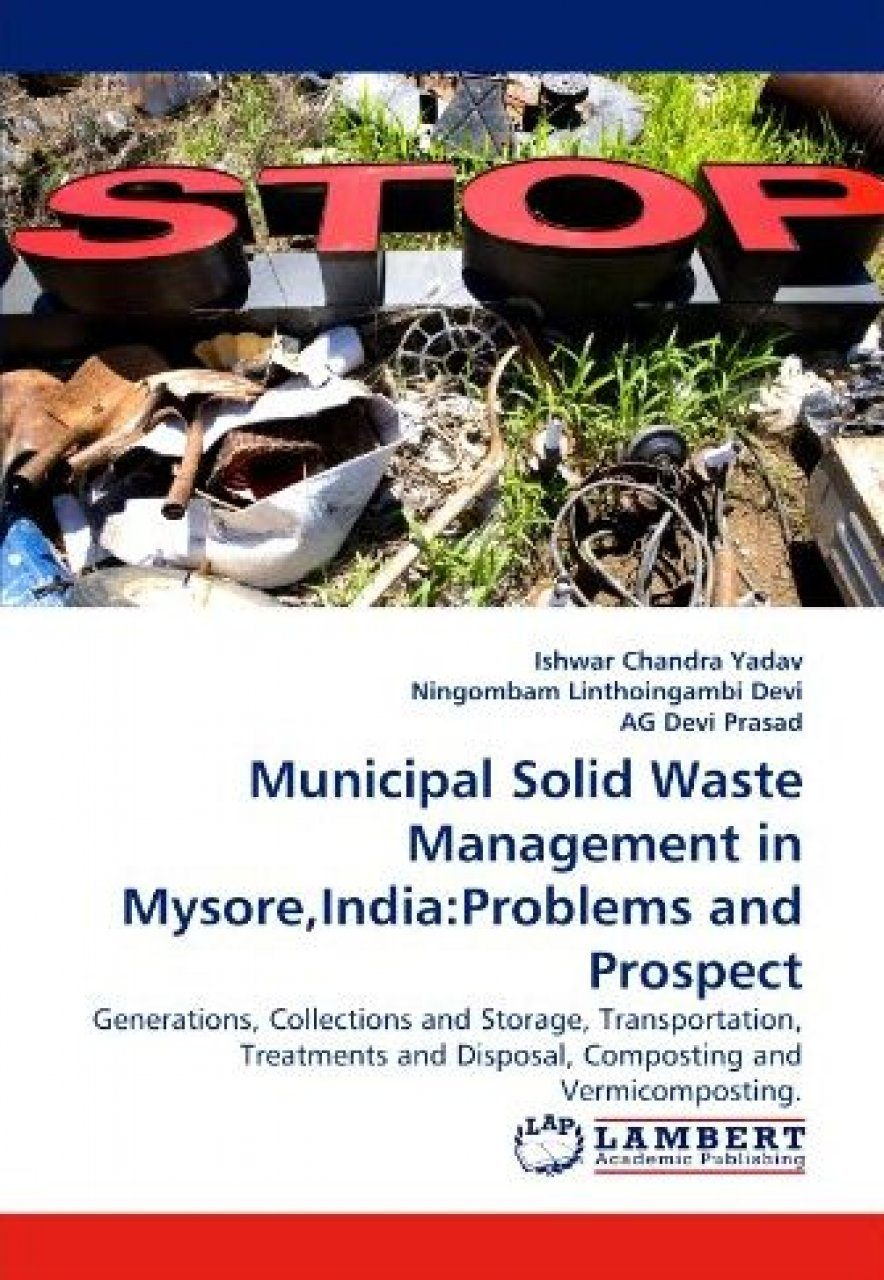 Municipal Solid Waste Management in Mysore, India: Problems and Prospect