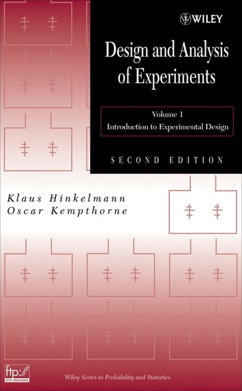 Design and Analysis of Experiments, Volume 1