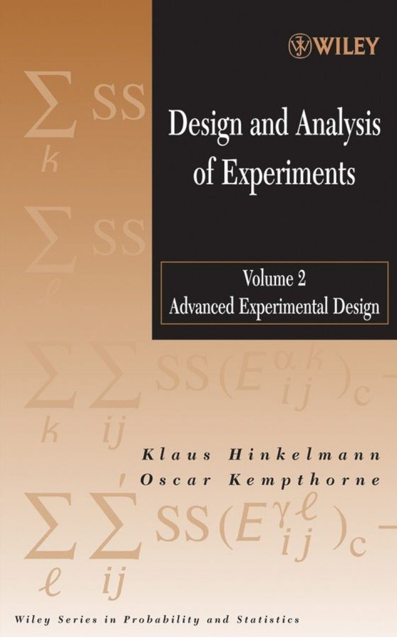 Design and Analysis of Experiments, Volume 2