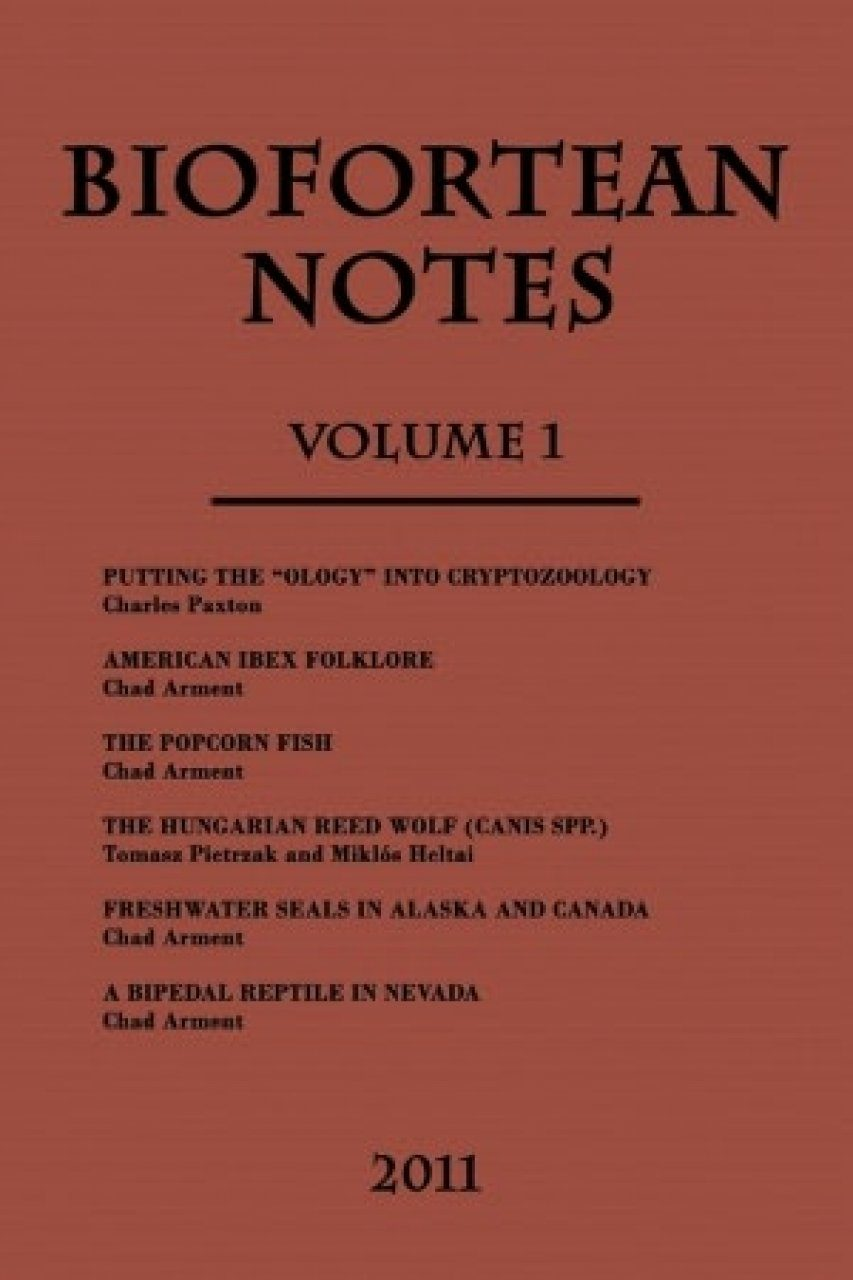 BioFortean Notes, Volume 1