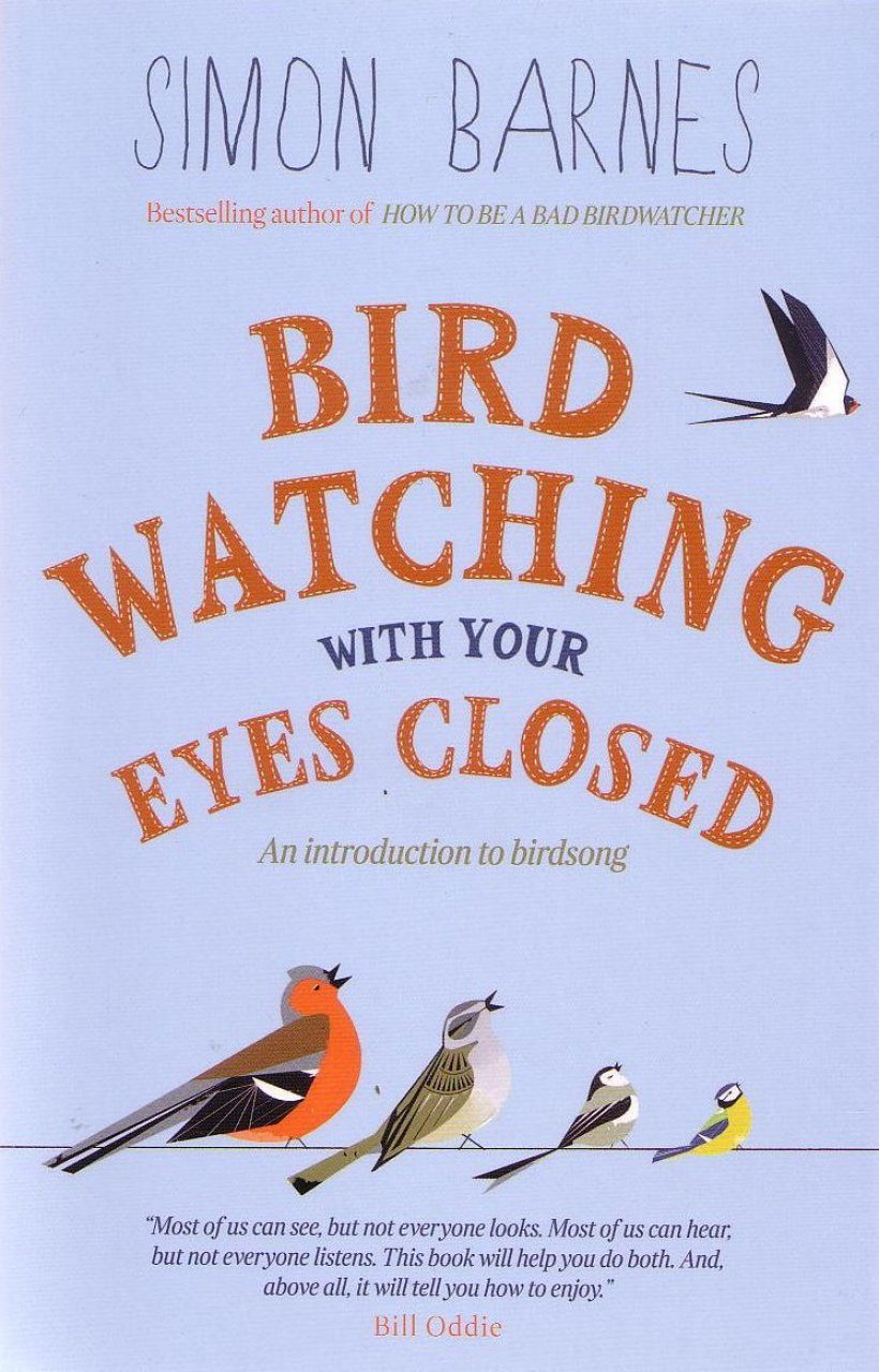 Birdwatching With Your Eyes Closed