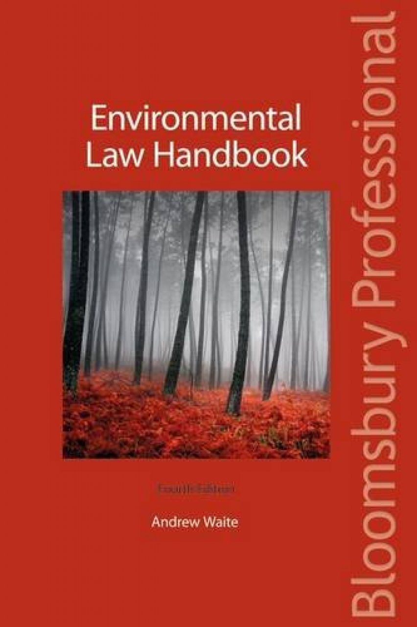 Environmental Law Handbook (2-Volume Set)