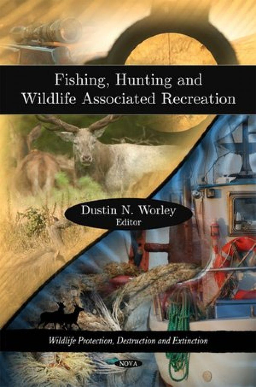 Fishing, Hunting and Wildlife Associated Recreation