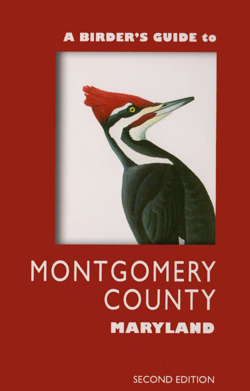 A Birder's Guide to Montgomery County, Maryland
