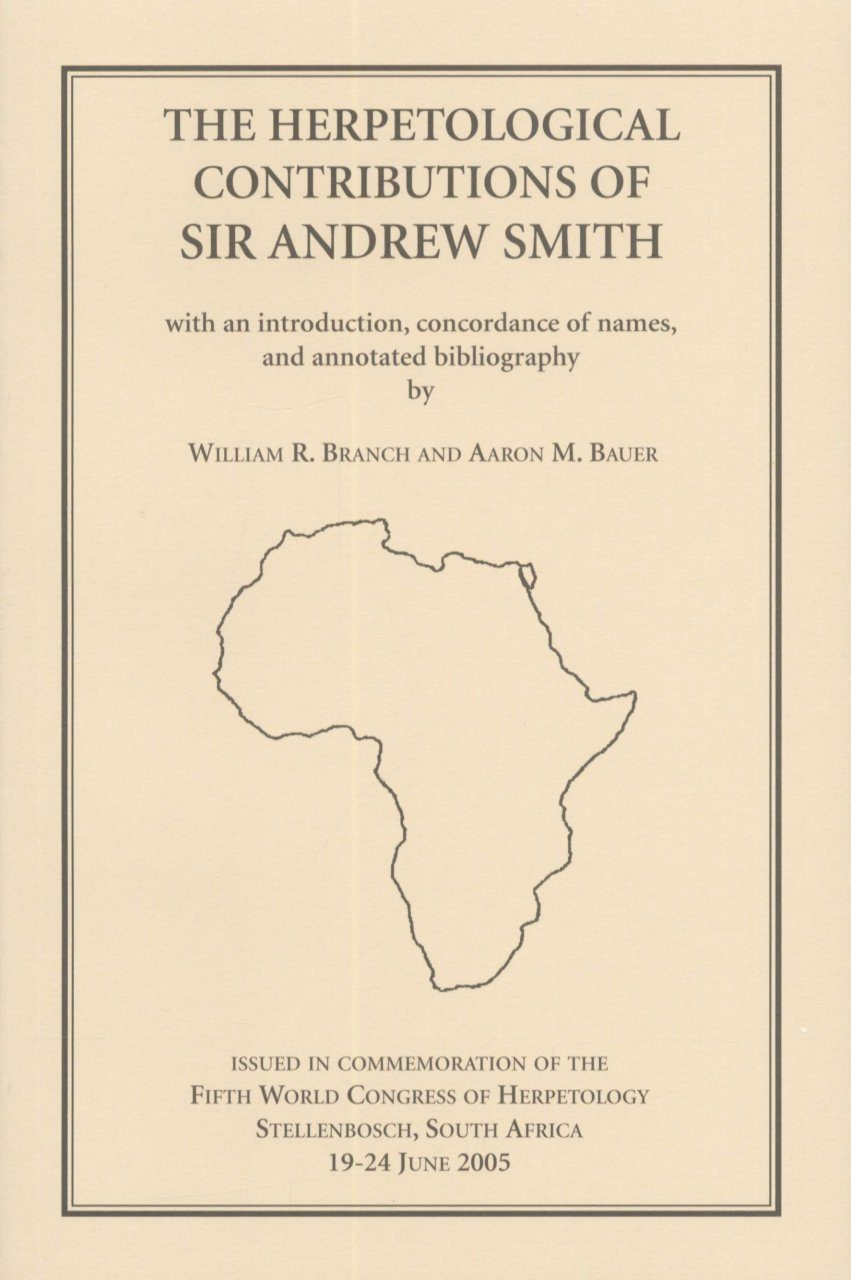 The Herpetological Contributions of Sir Andrew Smith