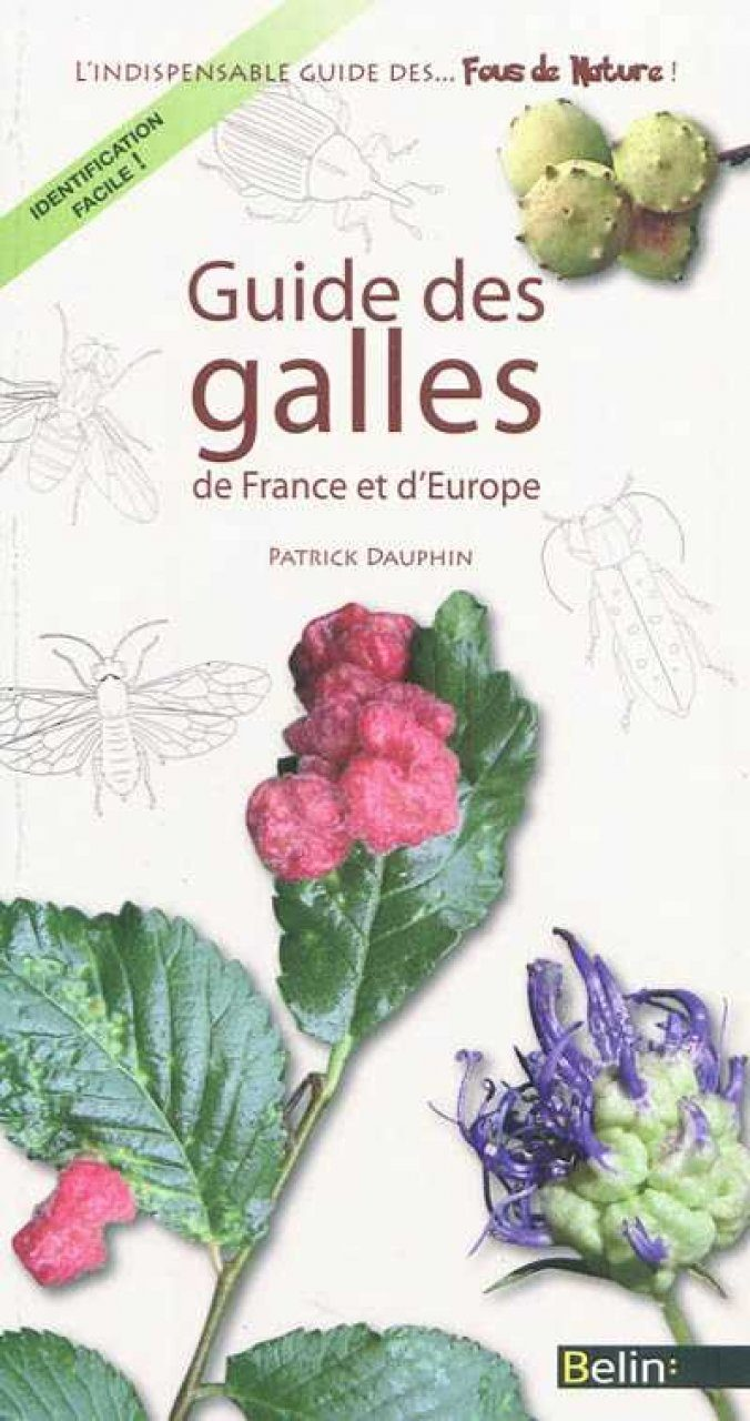 Guide des Galles de France et d'Europe