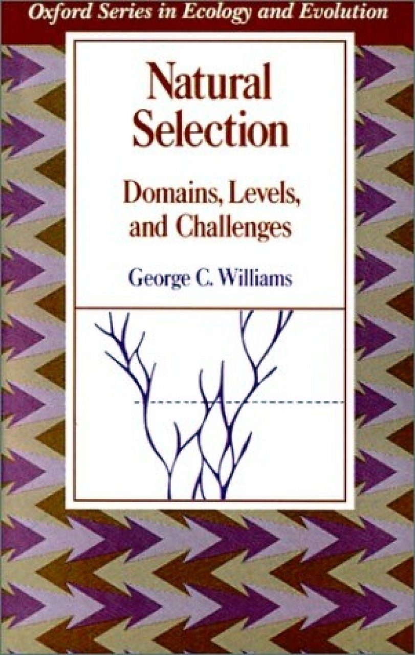 Natural Selection: Domains, Levels and Challenges