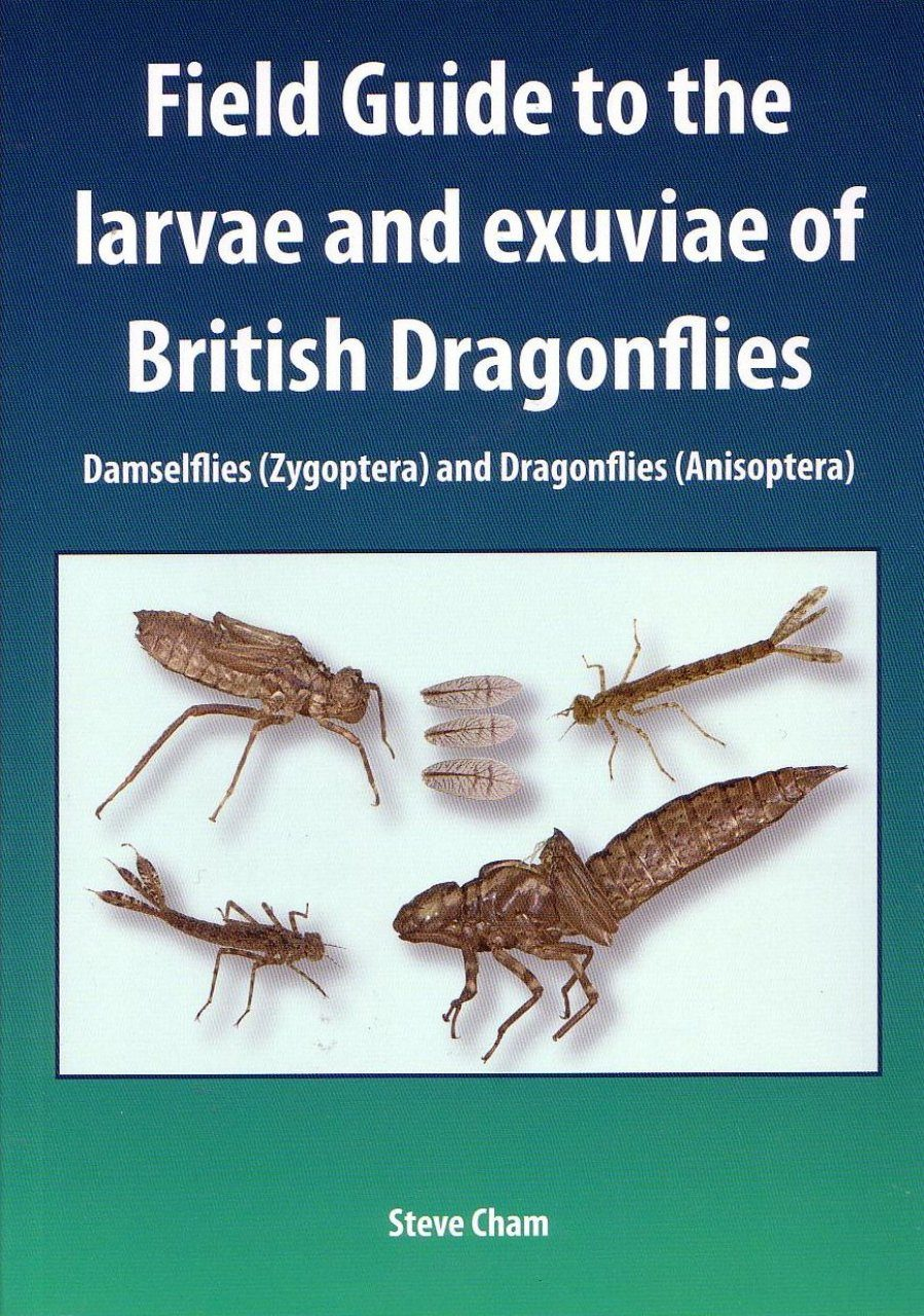 Field Guide to the Larvae and Exuviae of British Dragonflies
