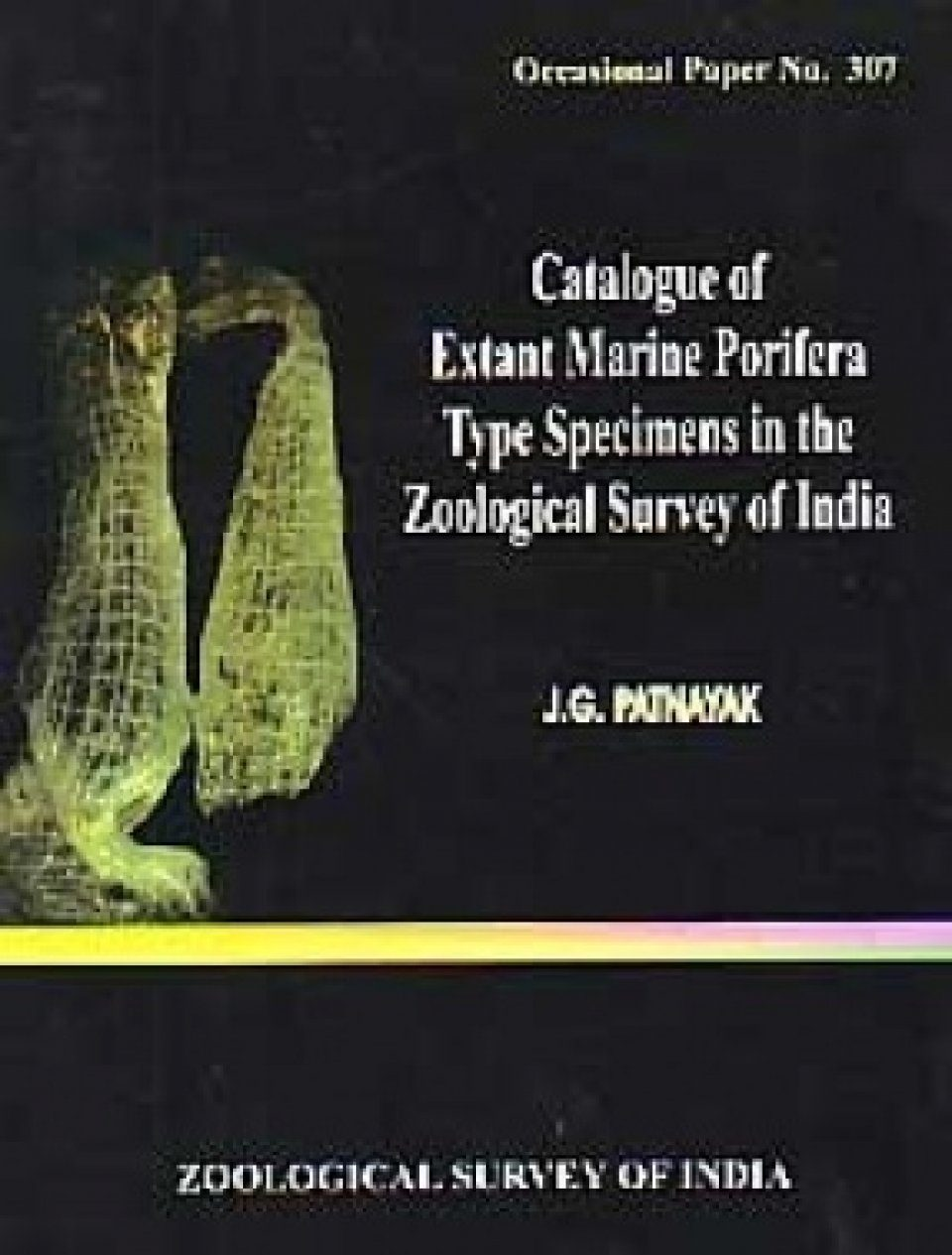 Catalogue of Extant Marine Porifera Type Specimens in the Zoological Survey of India