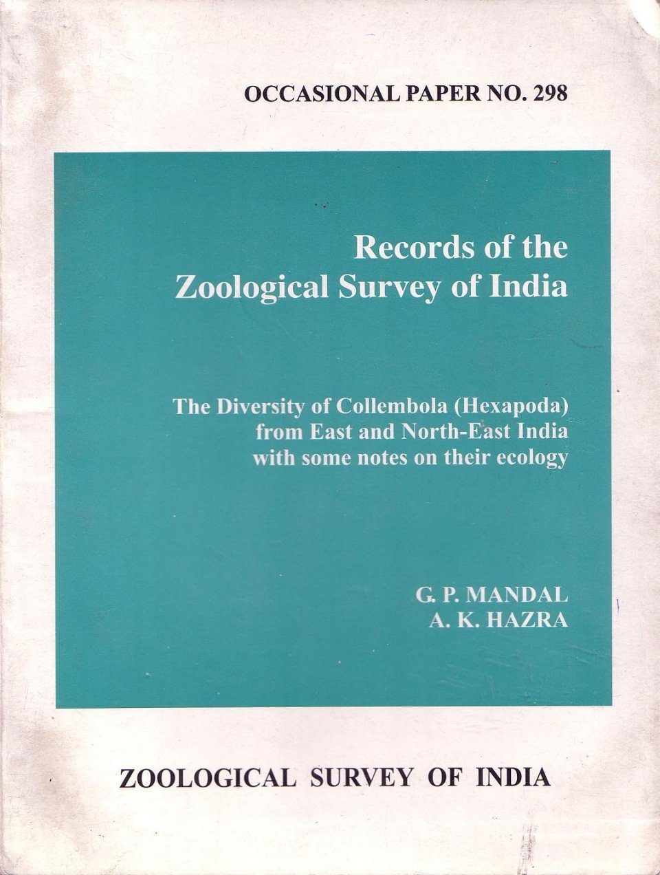 The Diversity of Collembola (Hexapoda) from East and North-East India with Some Notes on their Ecology