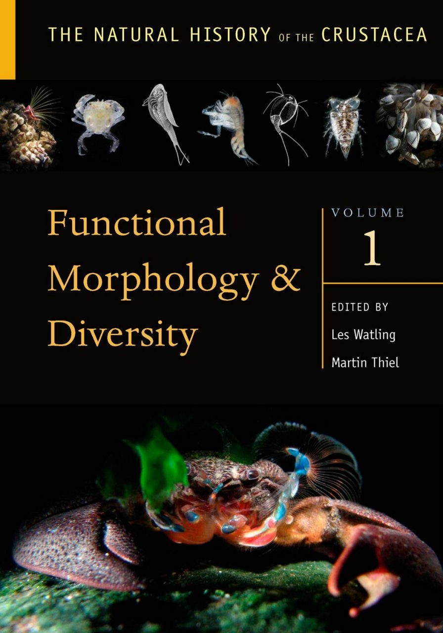The Natural History of the Crustacea, Volume 1: Functional Morphology and Diversity