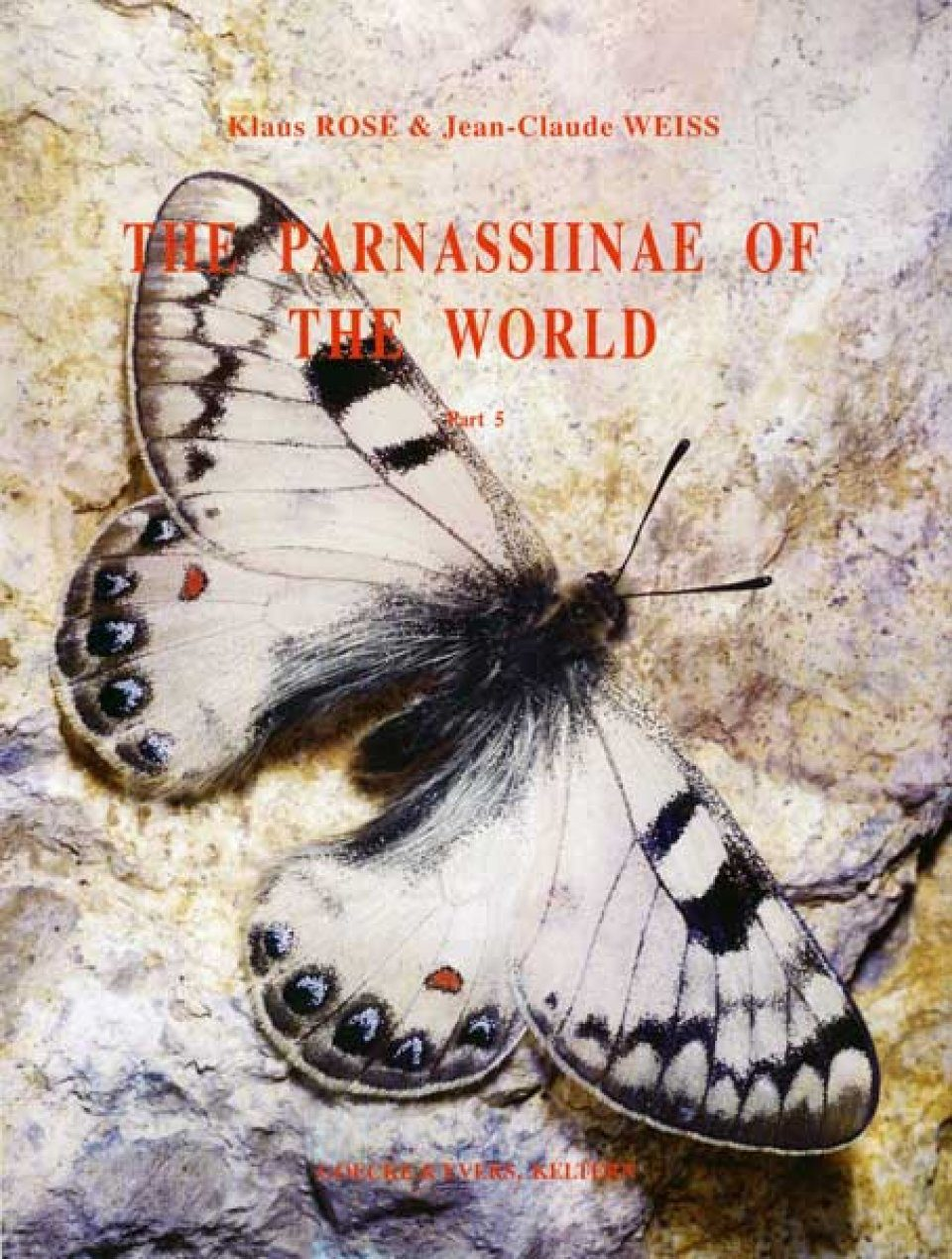 The Parnassiinae of the World, Volume 5: Errata and Addendum to Vols. 1 to 4 [English / French]