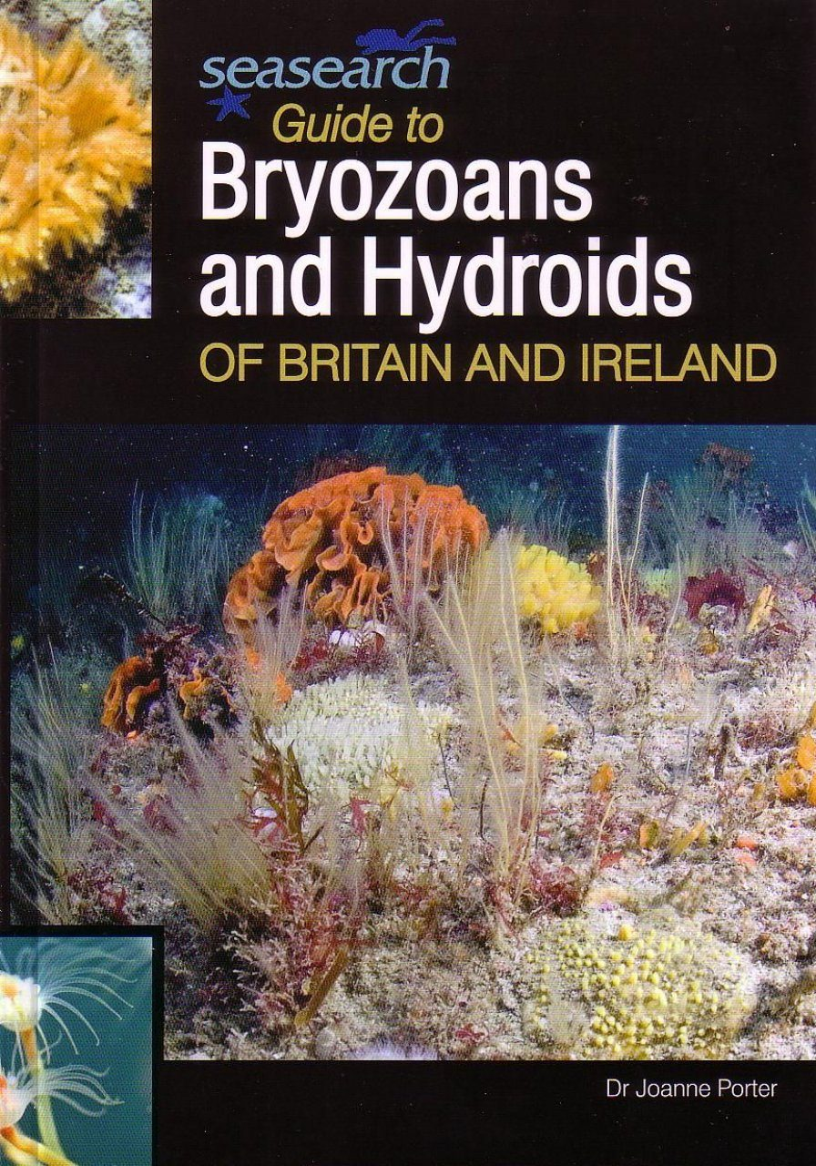 Guide to Bryozoans and Hydroids of Britain and Ireland