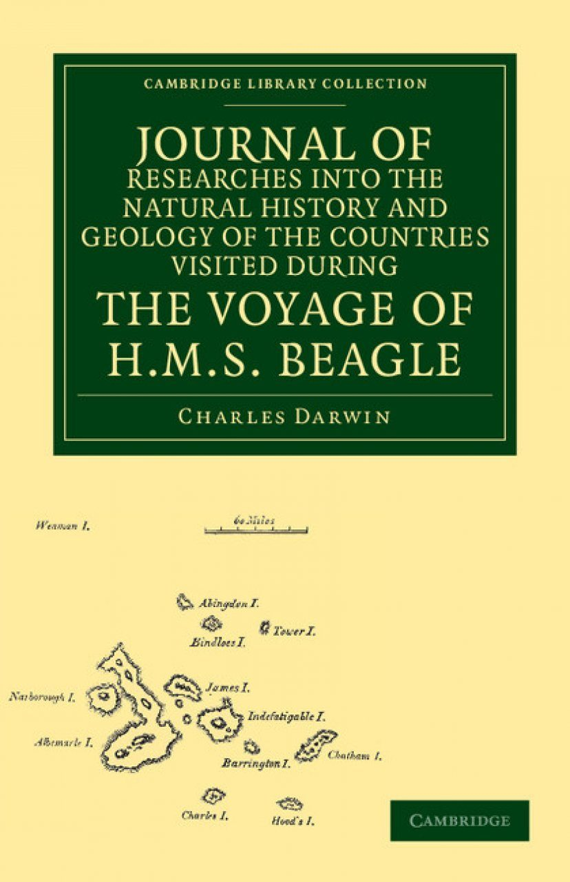 Journal of Researches into the Natural History and Geology of the Countries Visited during the Voyage of HMS Beagle round the World, under the Command of Capt. Fitz Roy, R.N.