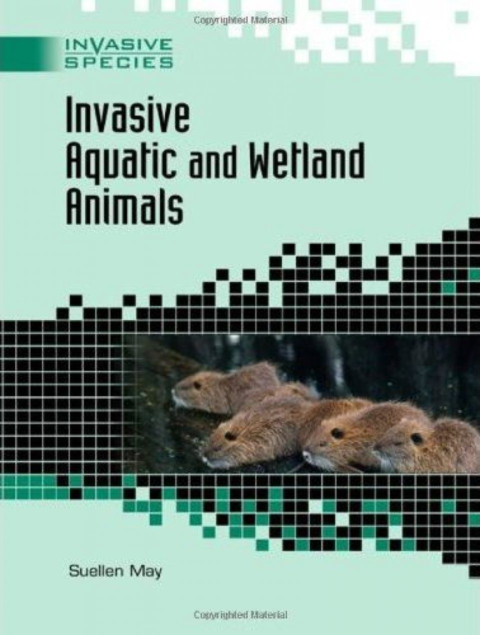 Invasive Aquatic and Wetland Animals