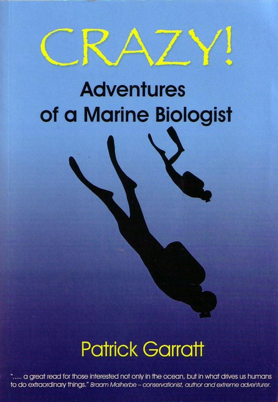 Crazy!: Adventures of a Marine Biologist