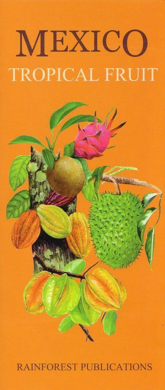 Mexico: Tropical Fruit [English / Spanish]