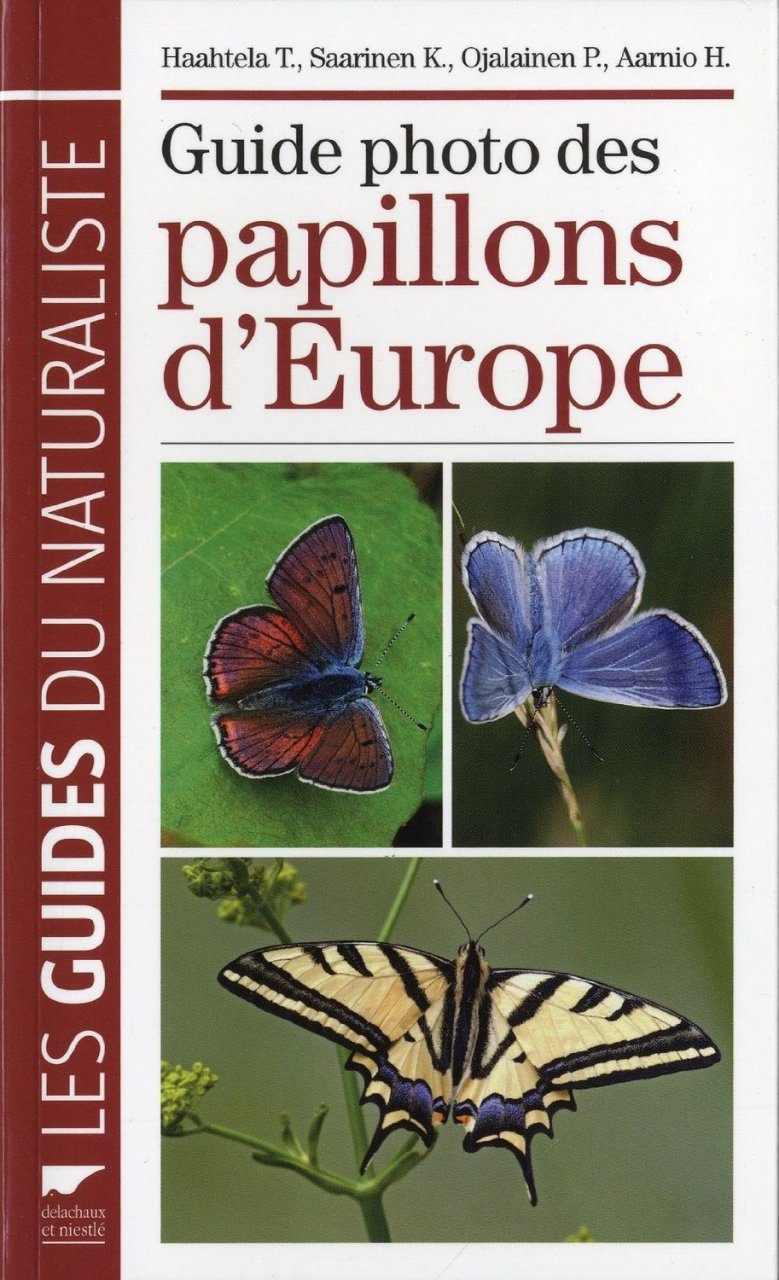 Guide Photo Des Papillons d'Europe [Butterflies of Britain and Europe]