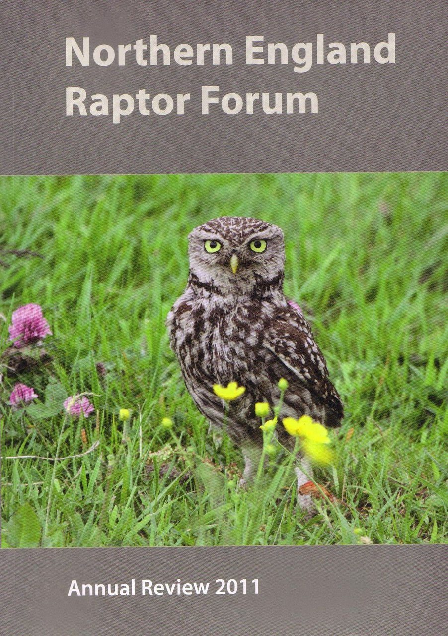 Northern England Raptor Forum Annual Review 2011